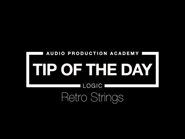 Tip of The Day – Retro Strings