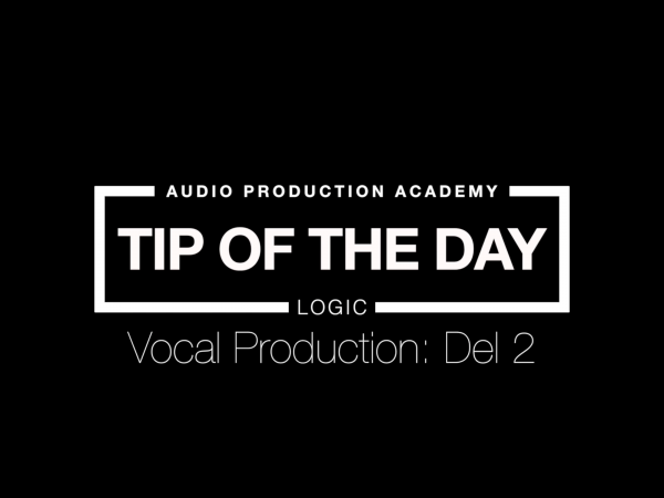 Tip Of The Day – Vokalmix Del 2