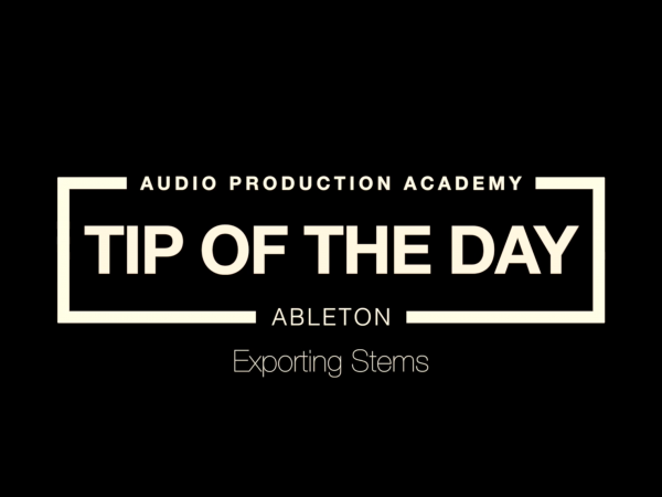 Tip Of The Day – Export Stems (Ableton)