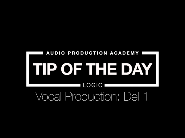 Tip Of The Day – Vokal Mix Del 1
