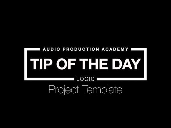 Tip Of The Day – Project Template (Logic)